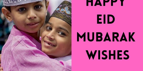 Happy Eid Mubarak Wish