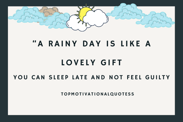 A rainy day gift