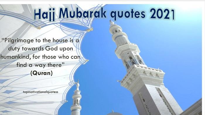 Hajj Mubarak Quotes 2021
